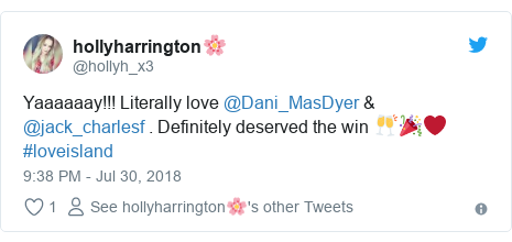 Twitter post by @hollyh_x3: Yaaaaaay!!! Literally love @Dani_MasDyer & @jack_charlesf . Definitely deserved the win 🥂🎉❤️  #loveisland