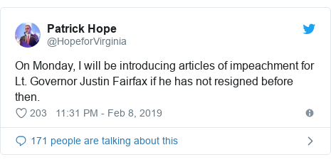 Twitter post by @HopeforVirginia: On Monday, I will be introducing articles of impeachment for Lt. Governor Justin Fairfax if he has not resigned before then.