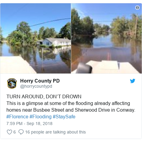 Twitter post by @horrycountypd: TURN AROUND, DON'T DROWNThis is a glimpse at some of the flooding already affecting homes near Busbee Street and Sherwood Drive in Conway. #Florence #Flooding #StaySafe