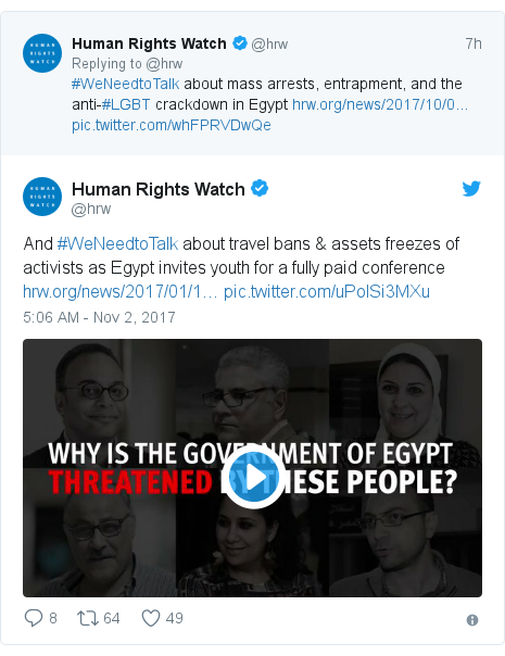 Twitter post by @hrw: And #WeNeedtoTalk about travel bans & assets freezes of activists as Egypt invites youth for a fully paid conference