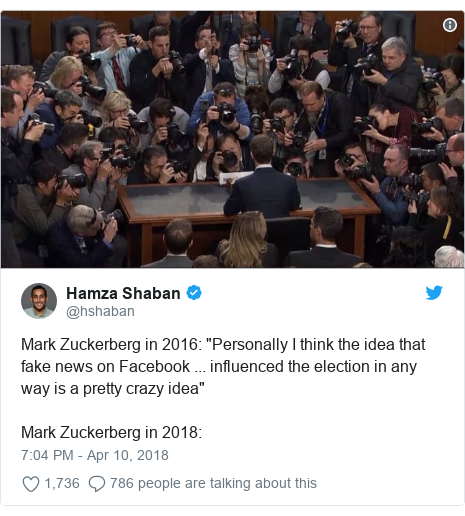"Twitter post by @hshaban: Mark Zuckerberg in 2016  ""Personally I think the idea that fake news on Facebook ... influenced the election in any way is a pretty crazy idea""Mark Zuckerberg in 2018"