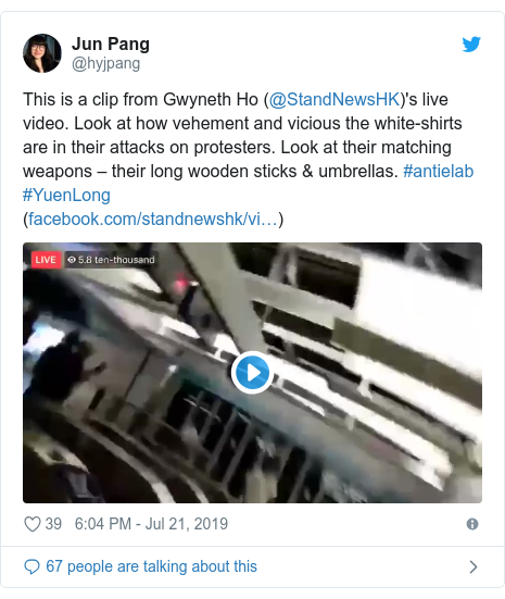 Twitter post by @hyjpang: This is a clip from Gwyneth Ho (@StandNewsHK)'s live video. Look at how vehement and vicious the white-shirts are in their attacks on protesters. Look at their matching weapons – their long wooden sticks & umbrellas. #antielab #YuenLong()