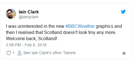 Twitter post by @iainjclark: I was uninterested in the new #BBCWeather graphics and then I realised that Scotland doesn't look tiny any more. Welcome back, Scotland!