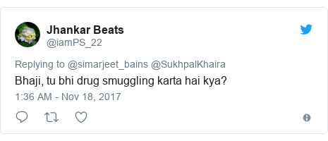Twitter post by @iamPS_22: Bhaji, tu bhi drug smuggling karta hai kya?