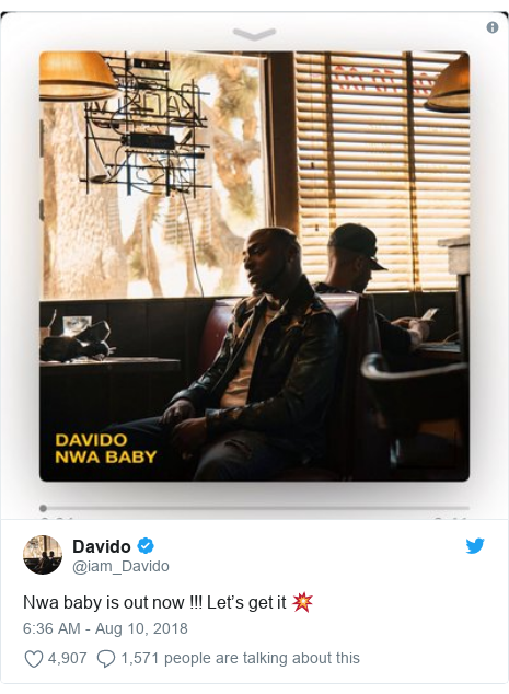 Twitter post by @iam_Davido: Nwa baby is out now !!! Let's get it 💥