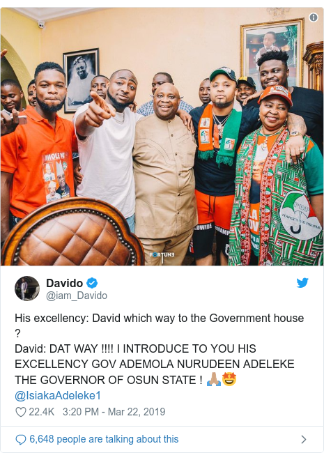 Twitter post by @iam_Davido: His excellency  David which way to the Government house ?David  DAT WAY !!!! I INTRODUCE TO YOU HIS EXCELLENCY GOV ADEMOLA NURUDEEN ADELEKE THE GOVERNOR OF OSUN STATE ! 🙏🏽🤩 @IsiakaAdeleke1
