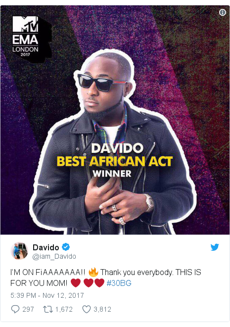 Twitter post by @iam_Davido: I'M ON FiAAAAAAA!! 🔥 Thank you everybody. THIS IS FOR YOU MOM! ❤️ ❤️❤️ #30BG