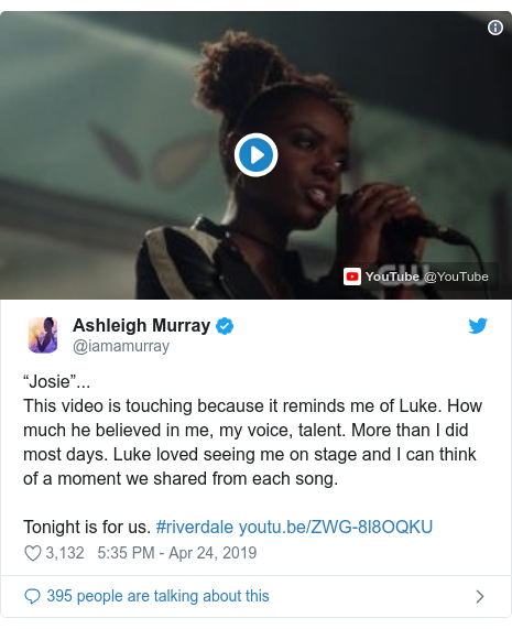 """Twitter post by @iamamurray: """"Josie""""...This video is touching because it reminds me of Luke. How much he believed in me, my voice, talent. More than I did most days. Luke loved seeing me on stage and I can think of a moment we shared from each song. Tonight is for us. #riverdale"""