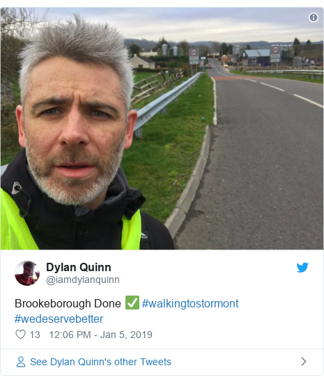 Twitter post by @iamdylanquinn: Brookeborough Done ✅ #walkingtostormont #wedeservebetter