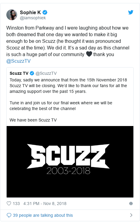 Twitter post by @iamsophiek: Winston from Parkway and I were laughing about how we both dreamed that one day we wanted to make it big enough to be on Scuzz (he thought it was pronounced Scooz at the time). We did it. It's a sad day as this channel is such a huge part of our community 🖤 thank you @ScuzzTV