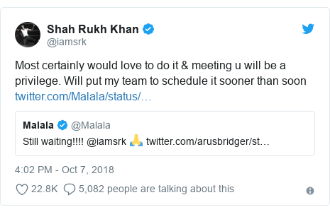 د @iamsrk په مټ ټویټر  تبصره : Most certainly would love to do it & meeting u will be a privilege. Will put my team to schedule it sooner than soon