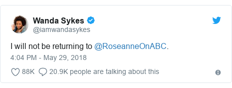Twitter post by @iamwandasykes: I will not be returning to @RoseanneOnABC.