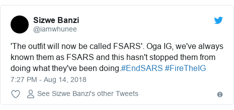 Twitter post by @iamwhunee: 'The outfit will now be called FSARS'. Oga IG, we've always known them as FSARS and this hasn't stopped them from doing what they've been doing.#EndSARS #FireTheIG