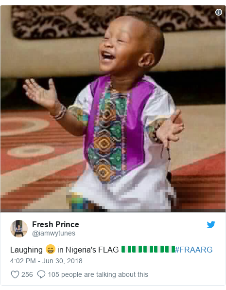 Twitter post by @iamwytunes: Laughing 😁 in Nigeria's FLAG 🇳🇬🇳🇬🇳🇬🇳🇬🇳🇬#FRAARG