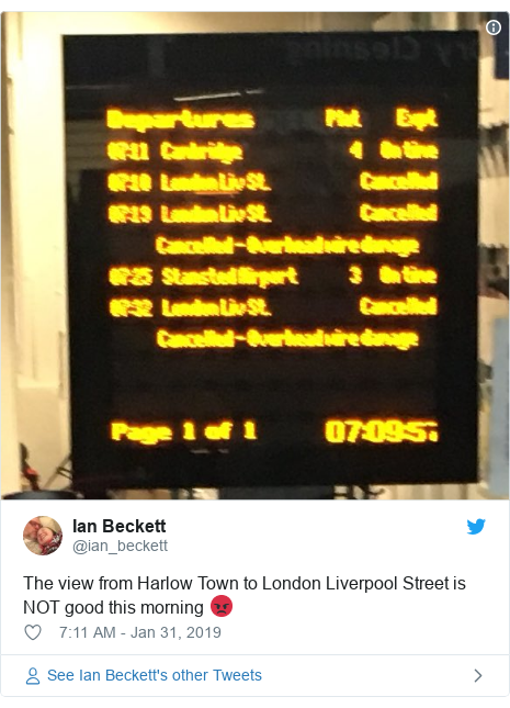 Twitter post by @ian_beckett: The view from Harlow Town to London Liverpool Street is NOT good this morning 😡