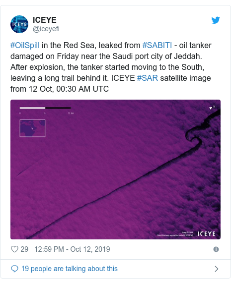 Twitter post by @iceyefi: #OilSpill in the Red Sea, leaked from #SABITI - oil tanker damaged on Friday near the Saudi port city of Jeddah. After explosion, the tanker started moving to the South, leaving a long trail behind it. ICEYE #SAR satellite image from 12 Oct, 00 30 AM UTC