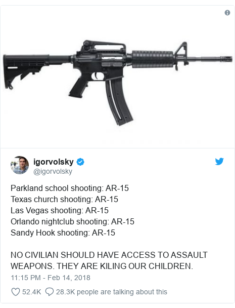 Twitter post by @igorvolsky: Parkland school shooting  AR-15Texas church shooting  AR-15Las Vegas shooting  AR-15Orlando nightclub shooting  AR-15Sandy Hook shooting  AR-15NO CIVILIAN SHOULD HAVE ACCESS TO ASSAULT WEAPONS. THEY ARE KILING OUR CHILDREN.