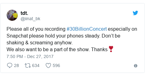 Twitter post by @iinat_bk: Please all of you recording #30BillionConcert especially on Snapchat please hold your phones steady. Don't be shaking & screaming anyhow. We also want to be a part of the show. Thanks❣️