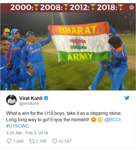 Twitter post by @imVkohli: What a win for the U19 boys, take it as a stepping stone; Long long way to go! Enjoy the moment! 😊👏 @BCCI #U19CWC