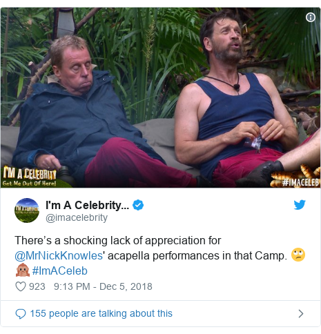 Twitter post by @imacelebrity: There's a shocking lack of appreciation for @MrNickKnowles' acapella performances in that Camp. 🙄🙊 #ImACeleb