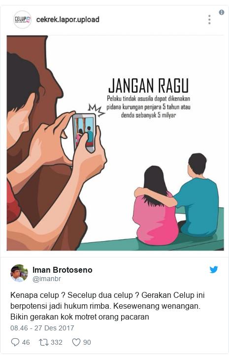 Twitter pesan oleh @imanbr: Kenapa celup ? Secelup dua celup ? Gerakan Celup ini berpotensi jadi hukum rimba. Kesewenang wenangan. Bikin gerakan kok motret orang pacaran