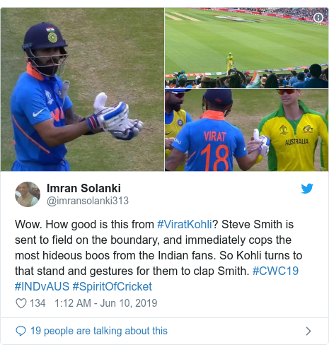 Twitter post by @imransolanki313: Wow. How good is this from #ViratKohli? Steve Smith is sent to field on the boundary, and immediately cops the most hideous boos from the Indian fans. So Kohli turns to that stand and gestures for them to clap Smith. #CWC19 #INDvAUS #SpiritOfCricket