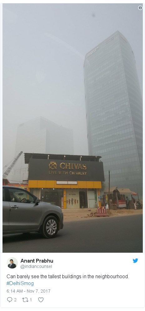 Twitter post by @indiancounsel: Can barely see the tallest buildings in the neighbourhood. #DelhiSmog