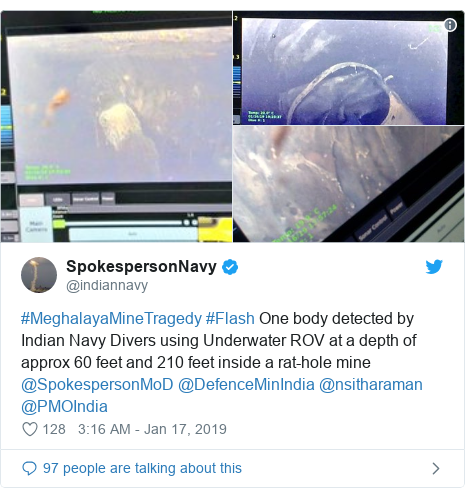 Twitter post by @indiannavy: #MeghalayaMineTragedy #Flash One body detected by Indian Navy Divers using Underwater ROV at a depth of approx 60 feet and 210 feet inside a rat-hole mine @SpokespersonMoD @DefenceMinIndia @nsitharaman @PMOIndia