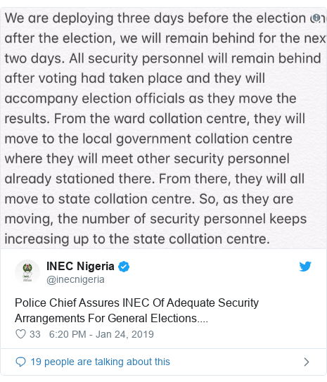 Twitter post by @inecnigeria: Police Chief Assures INEC Of Adequate Security Arrangements For General Elections....