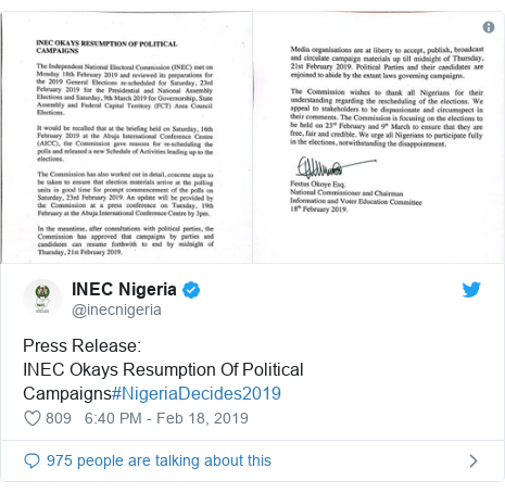 Twitter post by @inecnigeria: Press Release INEC Okays Resumption Of Political Campaigns#NigeriaDecides2019