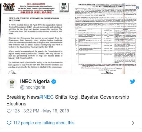 Twitter post by @inecnigeria: Breaking News#INEC Shifts Kogi, Bayelsa Governorship Elections