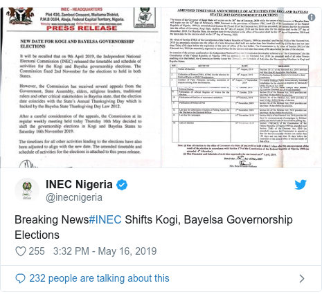 Twitter post by @inecnigeria: Breaking News#INEC Shifts Kogi, Bayelsa Governorship Elections