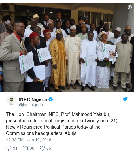 Twitter post by @inecnigeria: The Hon. Chairman INEC, Prof. Mahmood Yakubu, presented certificate of Registration to Twenty-one (21) Newly Registered Political Parties today at the Commissions headquarters, Abuja.