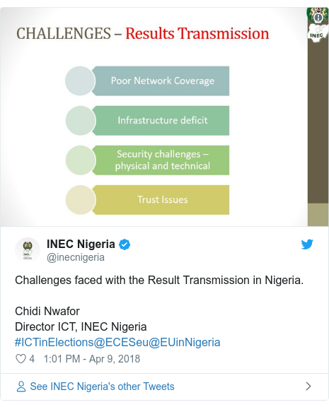 Twitter post by @inecnigeria: Challenges faced with the Result Transmission in Nigeria.Chidi NwaforDirector ICT, INEC Nigeria #ICTinElections@ECESeu@EUinNigeria