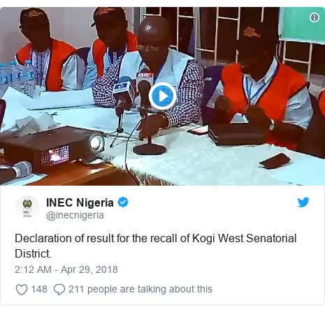 Twitter post by @inecnigeria: Declaration of result for the recall of Kogi West Senatorial District.