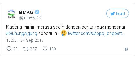 Twitter pesan oleh @infoBMKG: Kadang mimin merasa sedih dengan berita hoax mengenai #GunungAgung seperti ini. 😢 https //t.co/2DCmsYpWjQ