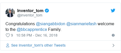 Twitter post by @inventor_tom: Congratulations @siangabbidon @sianmariefash welcome to the @bbcapprentice Family.