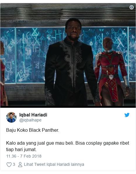Twitter pesan oleh @iqbalhape: Baju Koko Black Panther.Kalo ada yang jual gue mau beli. Bisa cosplay gapake ribet tiap hari jumat.