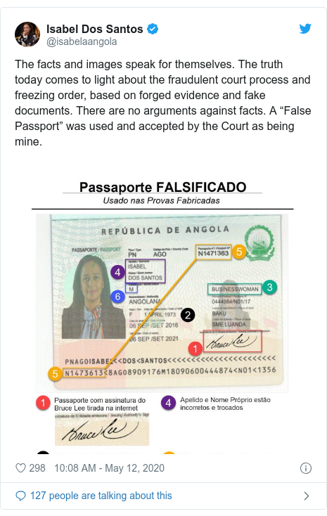 """Twitter post by @isabelaangola: The facts and images speak for themselves. The truth today comes to light about the fraudulent court process and freezing order, based on forged evidence and fake documents. There are no arguments against facts. A """"False Passport"""" was used and accepted by the Court as being mine."""
