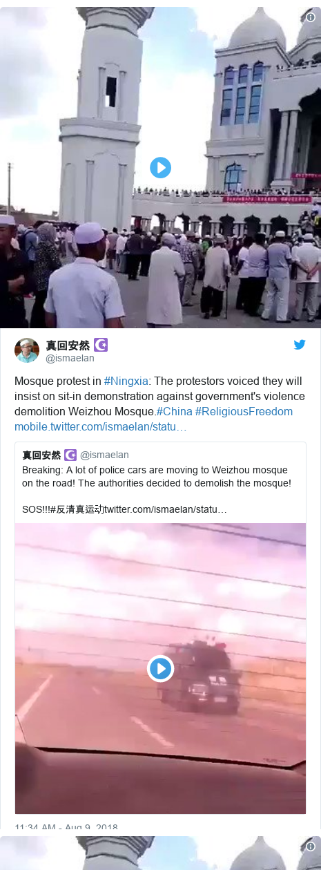 Twitter post by @ismaelan: Mosque protest in #Ningxia  The protestors voiced they will insist on sit-in demonstration against government's violence demolition Weizhou Mosque.#China #ReligiousFreedom