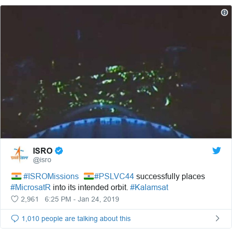 Twitter post by @isro: 🇮🇳 #ISROMissions  🇮🇳#PSLVC44 successfully places #MicrosatR into its intended orbit. #Kalamsat