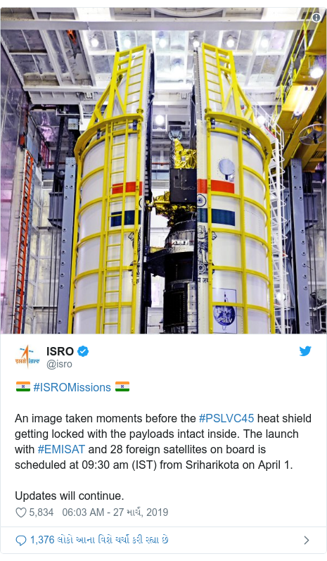 Twitter post by @isro: 🇮🇳 #ISROMissions 🇮🇳An image taken moments before the #PSLVC45 heat shield getting locked with the payloads intact inside. The launch with #EMISAT and 28 foreign satellites on board is scheduled at 09 30 am (IST) from Sriharikota on April 1.Updates will continue.