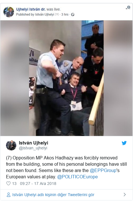 @istvan_ujhelyi tarafından yapılan Twitter paylaşımı: (7) Opposition MP Akos Hadhazy was forcibly removed from the building, some of his personal belongings have still not been found. Seems like these are the @EPPGroup's European values at play. @POLITICOEurope