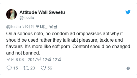 Twitter post by @itssitu: On a serious note, no condom ad emphasises abt why it should be used rather they talk abt pleasure, texture and flavours. It's more like soft porn. Content should be changed and not banned.