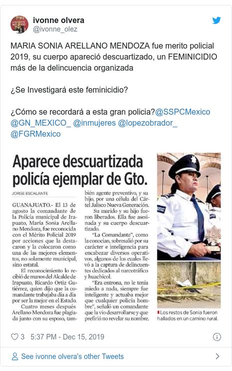 Twitter post by @ivonne_olez: MARIA SONIA ARELLANO MENDOZA fue merito policial 2019, su cuerpo apareció descuartizado, un FEMINICIDIO más de la delincuencia organizada¿Se Investigará este feminicidio?¿Cómo se recordará a esta gran policia?@SSPCMexico @GN_MEXICO_ @inmujeres @lopezobrador_ @FGRMexico