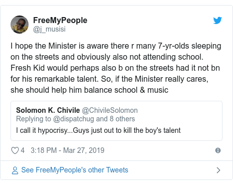 Twitter post by @j_musisi: I hope the Minister is aware there r many 7-yr-olds sleeping on the streets and obviously also not attending school. Fresh Kid would perhaps also b on the streets had it not bn for his remarkable talent. So, if the Minister really cares, she should help him balance school & music