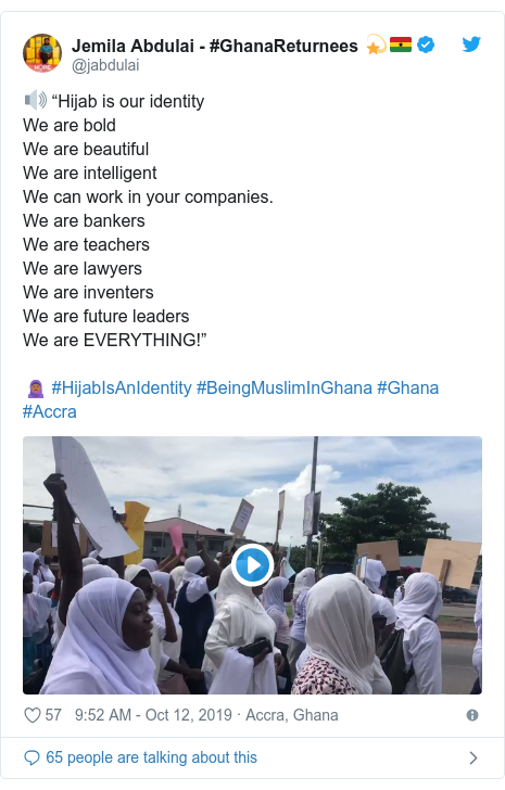 """Twitter wallafa daga @jabdulai: 🔊 """"Hijab is our identity We are boldWe are beautifulWe are intelligent We can work in your companies.We are bankersWe are teachersWe are lawyersWe are inventersWe are future leadersWe are EVERYTHING!""""🧕🏾 #HijabIsAnIdentity #BeingMuslimInGhana #Ghana #Accra"""