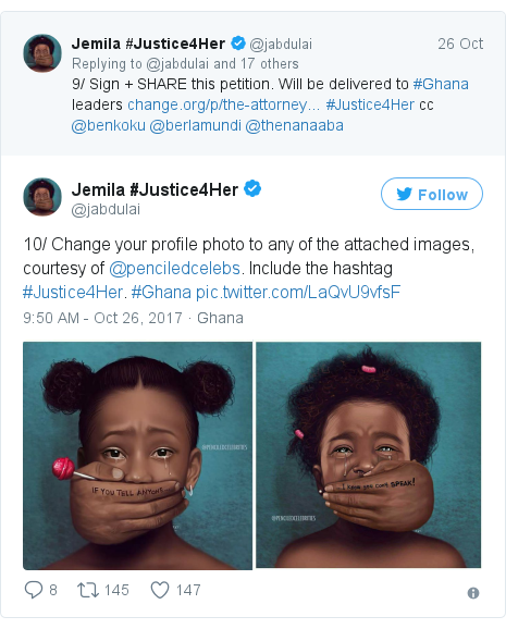Twitter post by @jabdulai: 10/ Change your profile photo to any of the attached images, courtesy of @penciledcelebs. Include the hashtag #Justice4Her. #Ghana