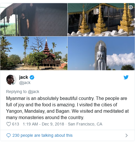 Twitter post by @jack: Myanmar is an absolutely beautiful country. The people are full of joy and the food is amazing. I visited the cities of Yangon, Mandalay, and Bagan. We visited and meditated at many monasteries around the country.