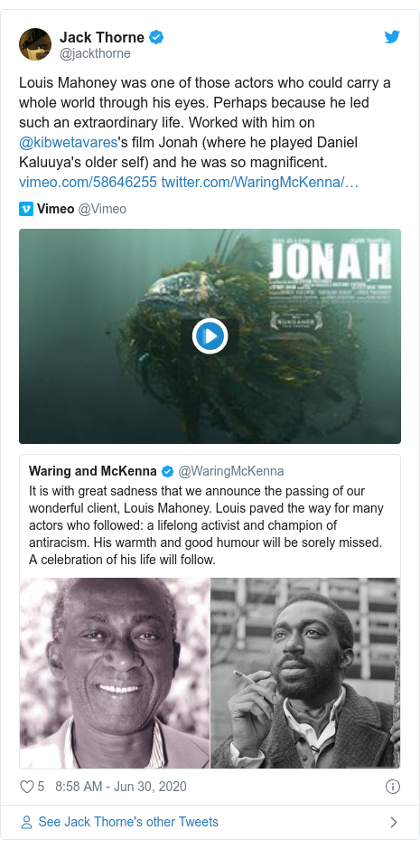 Twitter post by @jackthorne: Louis Mahoney was one of those actors who could carry a whole world through his eyes. Perhaps because he led such an extraordinary life. Worked with him on @kibwetavares's film Jonah (where he played Daniel Kaluuya's older self) and he was so magnificent.